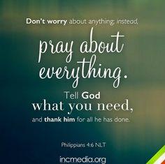 Philippians 4:6 (NLT)