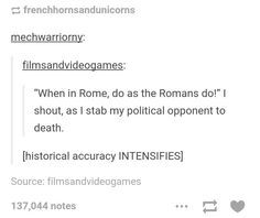 I always feel so sophisticated laughing at historical humor lol