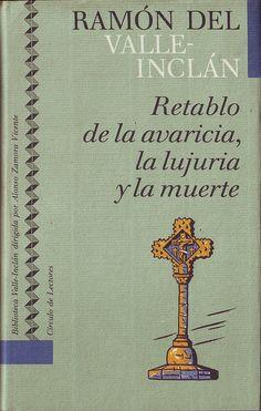VALLE INCLÁN, Ramón del (ed. RUBIO JIMÉNEZ, Jesús). Retablo de la avaricia, la lujuría y la muerte_Círculo de Lectores (Barcelona), 1992. (Biblioteca Valle Inclán; 19) by Performing Arts / Artes Escénicas, via Flickr