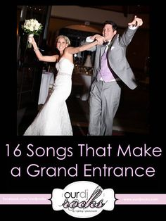Wedding Songs & Grand Entrance Songs You best believe my entrance is gonna be AMAZING