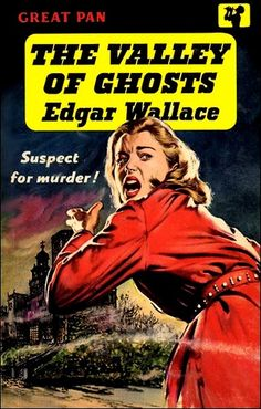 The Valley of Ghosts by Edgar Wallace. Vintage Pan paperback book cover. Covert art by Sam Peffer.