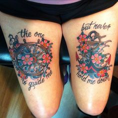 "Nautical tattoo.  Anchor and ship's wheel with cherry blossoms. ""Be the one to guide me, but never hold me down"""