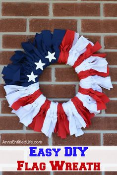 Easy DIY Flag Wreath. Make your own no sew Flag Wreath using these easy step by step instructions. This cute patriotic decor is perfect for Memorial Day, Independence Day, or any day! Simple and inexpensive to make, this Easy DIY Flag Wreath will add a marvelous touch of whimsy to your holiday decor.