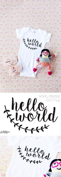 Hello world onesie tutorial with cut file