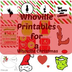 Whoville printables for a Christmas Party                                                                                                                                                                                 More