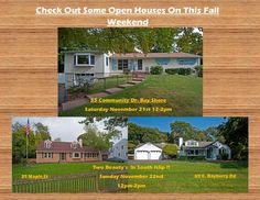 Fall Open Houses For This Weekend Are A Must See!!!  Beautiful Bay Shore & South Islip!!