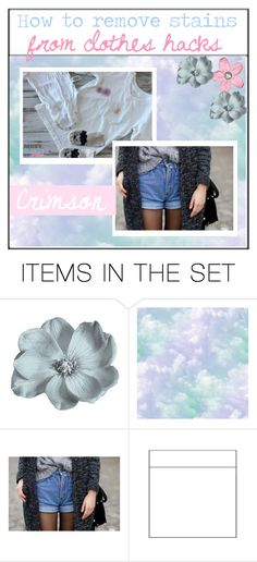 """""""Remove clothes stains"""" by girlies-tip2 ❤ liked on Polyvore featuring art, clothes, pastel, tip, tipping and hacks"""