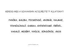 JujoBoro: Játékos feladatok magyar órára Letters, Math Equations, Teaching, Letter, Education, Lettering, Onderwijs, Calligraphy, Learning