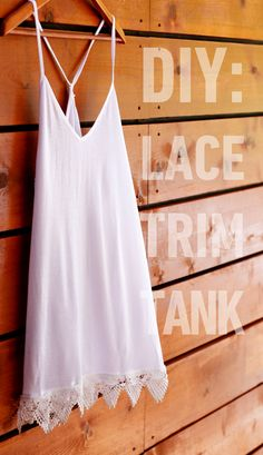 DIY lace trimmed tank. http://blog.swell.com/DIY-Lace-Tank
