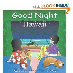 Good Night Hawaii (Good Night Our World series): Adam Gamble, Joe Veno: 9781602190078: Amazon.com: Books