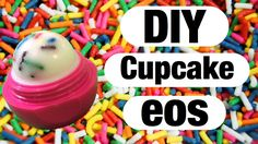 DIY EOS Cupcake LIP BALM! EOS Refill JOIN VIP EMAIL CLUB for 20% Discount Code, Sneak Peeks & First looks at New Collections! http://eepurl.com/cbTEdj
