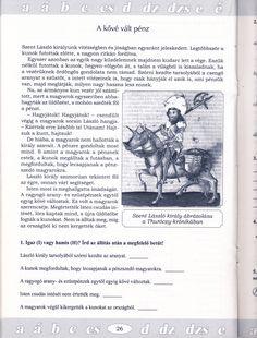 A kővé vált pénz 1. szövegértés Becsengőből Memes, Books, Dyslexia, First Class, Libros, Book, Animal Jokes, Book Illustrations, Meme