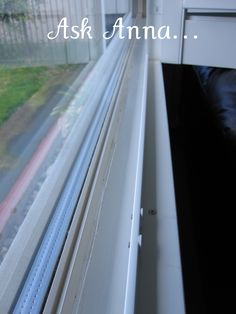 Tips for Washing Windows & More - Ask Anna. Easy tip for cleaning slider tracks