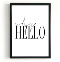 Why Hello Fashion Print by Black & Boo Design. Why Hello Print, Fashion Print, Digital Download, Home Decor Prints, Typography Poster, Black and White Art, Modern Minimalist Poster, Word Art