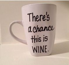 Hey, I found this really awesome Etsy listing at https://www.etsy.com/listing/170561537/handwritten-coffee-mug-funny-mug-wine