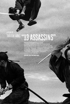 "Poster of the movie ""13 Assassins"", directed by MIIKE Takashi, 2010, Japan"