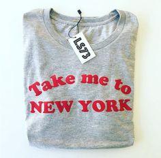 TAKE ME TO NY