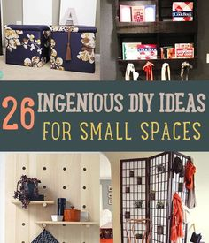 26 Ingenious DIY Ideas for Small Spaces   http://diyready.com/26-ingenius-diy-ideas-for-small-spaces/