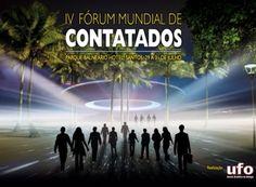 A Revista UFO anuncia o IV Fórum Mundial de Contatados.  Quarta edição do evento acontecerá na cidade de Santos, em São Paulo, de 29 a 31 de julho, e 500 vagas estão disponíveis; inscrições já podem ser feitas no site oficial do evento.   Leia mais: http://ufo.com.br/noticias/a-revista-ufo-anuncia-o-iv-forum-mundial-de-contatados  CRÉDITO: REVISTA UFO