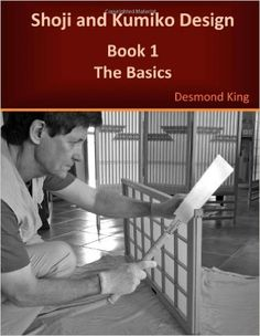 Shoji i Kumiko Projekt: Book 1 Podstawy: Amazon.co.uk: Desmond King: 9780987258304: Książki