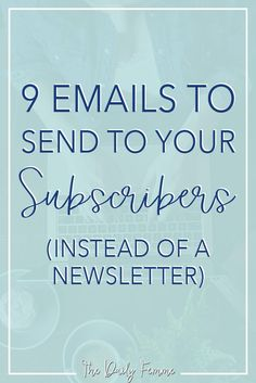 You've built up your email list and you know how valuable it is as a business tool. So stop sending boring newsletters and start engaging with your subscribers! Here are 9 emails to send to your subscribers instead to increase engagement and to help monetize your blog.