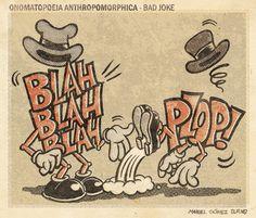 onomatopeya antropomórfica - chiste malo by manuel gómez burns, via Flickr