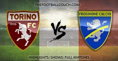 [Video] Serie A Torino vs Frosinone Highlights - http://thefootballcouch.com/torino-vs-frosinone-highlights/ - #Torino #Frosinone #SerieA #soccerhighlights #footballhighlights # football #soccer #futbol #futebol #fussball #italianfootball