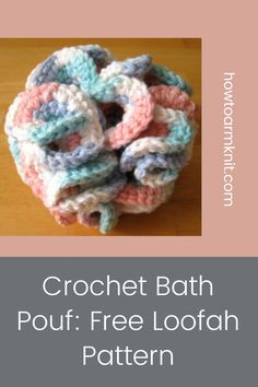 Come look at these Crochet Bath Pouf: Free Loofah Pattern These crochet bath poufs are so cute and fun to make! These crochet bath pouf patterns are just so awesome you are going to love this! #CrochetBathPouf:FreeLoofahPattern #crochetbathpouf #crochet #bathpouf #patterns Crochet Pouf, Free Crochet, Types Of Yarn, Cottage Design, Poufs, Bath Design, Free Pattern, Crafts For Kids, Crochet Patterns