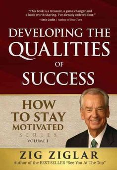 What can you learn about motivation from the worlds greatest motivator, Zig Ziglar ? How to Stay Motived: Developing the Qualities of Success was created with a focus on helping people succeed. Zig ha