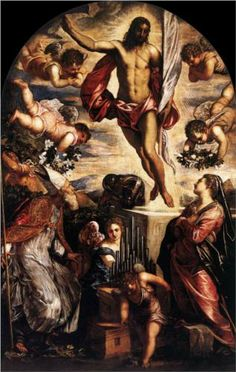 The Resurrection of Christ - Tintoretto.  1565.  Oil on canvas.  350 x 230 cm.  San Cassiano, Venice, Italy.