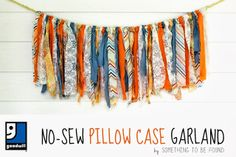 No-Sew Pillow  Case Garland | Something to be Found