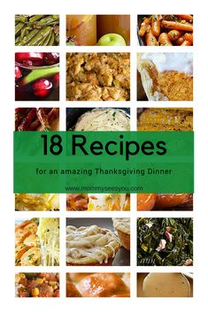 18 easy thanksgiving recipes!  Cornbread DressingSlow Cooker Mashed PotatoesBrown Butter Garlic CarrotsPumpkin Pie BitesProsciutto Wrapped AsparagusTurkey GravyCranberry Apple SangriaMashed Potato CasseroleApple Pie CupsCheese and Garlic Crack BreadOven Roasted CornHoney Butter RollsCandied YamsCollard GreensCreole Chicken OkraSouthern Baked BeansMacaroni and CheeseGreen BeansThanksgiving Punch