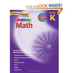 Spectrum Math for Kindergarten. We use this as a supplemental workbook in addition to our Horizon's Math for Kindergarten.