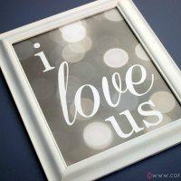 I Love Us {Free Printable}