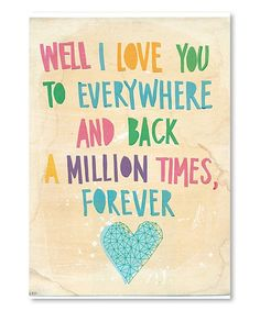 Being Loved, True Love. Well I love you to everywhere and back a million times, forever. > Love Quotes with Pictures. Quotes To Live By, Me Quotes, Baby Quotes, Love You Mum Quotes, Famous Quotes, Mummy Quotes, Lesbian Love Quotes, I Love You Mum, Trust Quotes