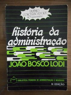 "The cover used for the and edition of História da Administração (""History of [Business] Administration"") by João Bosco Lodi – has notably vibrant type for the topic. The title is in lowercase Kalligraphia Gothic Lettering, Portuguese Language, Lowercase A, Finance, Cover, Typography, University, Letterpress"