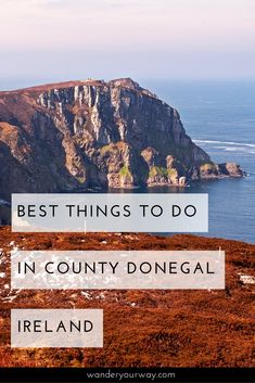 County Donegal — up in the far northwest of Ireland — is wild, rugged, remote and beautiful. And often overlooked by travelers. But be sure to put it on your list for that trip to Ireland because there's a lot to do here. Click through to find out more.
