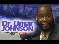 Dr. Umar Johnson at The Breakfast Club   Discusses Heavy Cultural Social Issues (8/31/2015) - YouTube