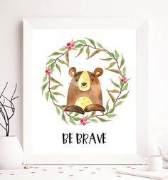 Infantiles para imprimir, ser valiente, oso para imprimir, arte de pared para imprimir, animales niños, animales infantiles para imprimir, guardería animal pared arte, impresiones