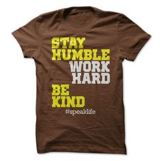 (Tshirt Order) STAY HUMBLE WORK HARD BE KIND [Top Tshirt Facebook] Hoodies Tee Shirts