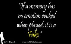 William Tollefson Values Blog: False memory? Here is how to test your memory for truth.Truth in memory is very important issue for survivors.