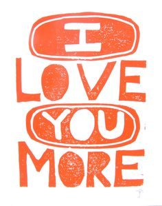 LINOCUT PRINT  I love you more 8x10 orange by thebigharumph, $22.00