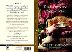 Tea for two and a piece of Cake--By Preeti Shenoy(her 3rd novel will out on Feb 14th-Now available for pre-order in flipkart.com--Go and Grab it!)
