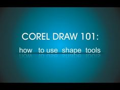 Corel Draw tutorial - how to use shape tools - YouTube