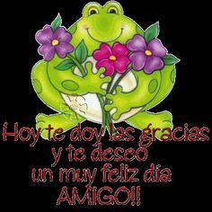 Hoy te doy las gracias y te deseo un muy feliz día AMIGO!! - Imagenes con Frases, Fotos y Carteles para Compartir