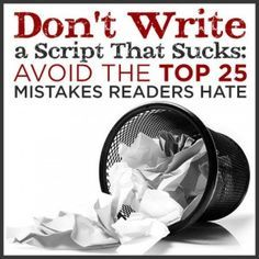 15 Screenwriting Mistakes to Avoid: This Scene Sucks - by Timothy Cooper   Script Magazine #scriptchat