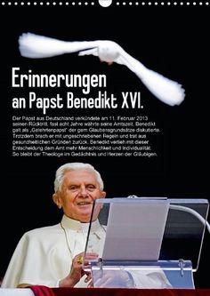Erinnerungen an Papst Benedikt XVI. (Posterbuch DIN A3 hoch) von CALVENDO, http://www.amazon.de/gp/product/3660090476/ref=cm_sw_r_pi_alp_uP9jrb1HX78GY