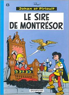Bande Dessinée  - Johan et Pirlouit, tome 8 : Le sire de Montrésor - Peyo - Livres