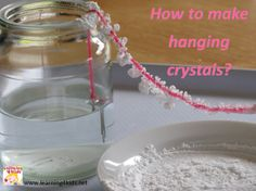 A fun science activity for kids - How to make Hanging Crystals? {learning4kids.net}