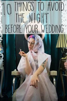 Wedding Checklist avoid before wedding - With everything running through your mind, there are good ways to relax and then there are 10 thing to avoid the night before your wedding. Wedding Advice, Wedding Planning Tips, Plan Your Wedding, Wedding Stuff, Best Wedding Ideas, Night Before Wedding, Morning Of Wedding, Wedding Night Tips, Perfect Wedding